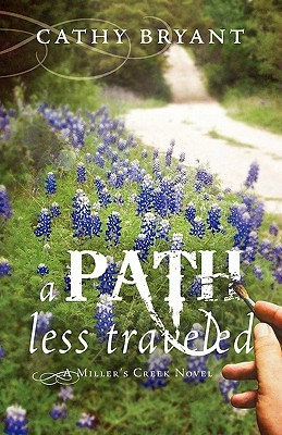 A Path Less Traveled by Cathy Bryant