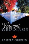 Vermont Weddings: Dear Granny/The Long Trail to Love/Sweet Sugared Love (Heartsong Novella Collection)