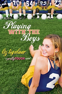 Playing With the Boys by Liz Tigelaar