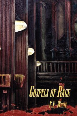 Gospels of Rage, Comments on the Culture of Fanaticism