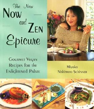 The New Now and Zen Epicure by Miyoko Nishimoto Schinner