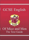 Of Mice and Men: English: GCSE: The Text Guide