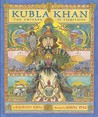 Kubla Khan: The Emperor of Everything