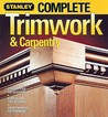 Complete Trimwork & Carpentry