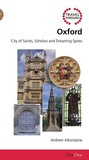 Travel Through Oxford: City of Saints, Scholars and Dreaming Spires