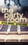 After Hours (The Party Room, #3)