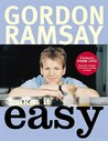 Gordon Ramsay Makes It Easy. with Mark Sargeant and Helen Tillott