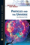 Particles and the Universe
