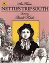 Nettie's Trip South