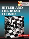 Hitler And The Road To War (Questions In History)