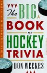 The Big Book of Hockey Trivia
