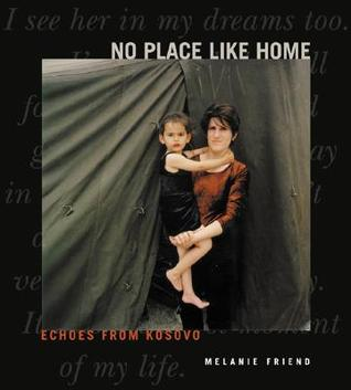 No Place Like Home: Echoes from Kosovo