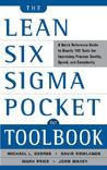 The Lean Six SIGMA Pocket Toolbook: A Quick Reference Guide to Nearly 100 Tools for Improving Quality and Speed: A Quick Reference Guide to 70 Tools for Improving Quality and Speed