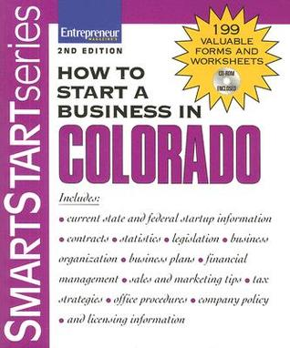 How to Start a Business in Colorado [With CDROM]