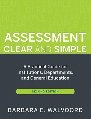 Assessment Clear and Simple by Barbara E. Walvoord