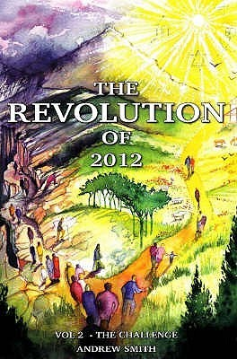 The Revolution of 2012: Vol. 2 The Challenge