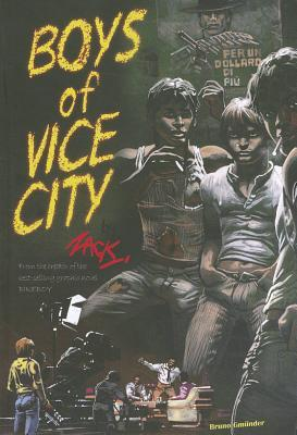 Boys of Vice City (The Adventures of Gil Graham & Mike Smith  #1)