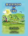 Happiness Is You by Liz Steele