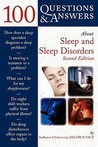 100 Questions & Answers About Sleep and Sleep Disorders (100 Questions & Answers about . . .)