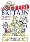 Bog Standard Britain: How Mediocrity Has Ruined This Great Nation