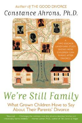 We're Still Family by Constance Ahrons