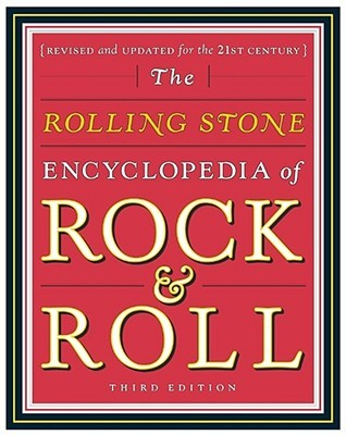 Rolling Stone Encyclopedia of Rock & Roll by Rolling Stone Magazine