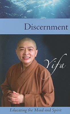 Discernment by Venerable Yifa