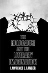The Holocaust and the Literary Imagination