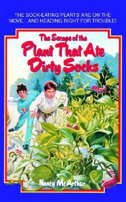 The Escape of the Plant That Ate Dirty Socks