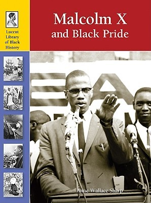 Malcolm X and the Black Pride Movement (Lucent Library of Black History)