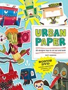 Urban Paper: 26 Designer Toys to Cut Out and Build