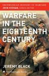 Warfare in the Eighteenth Century (Smithsonian History of Warfare)