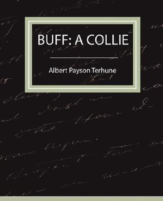 Buff: A Collie - A Story