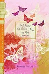 For I Know The Plans Butterfly-PI