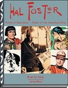 Hal Foster: Prince of Illustrators, Father of the Adventure Strip