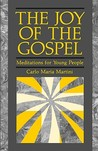 The Joy of Gospel: Meditations for Young People