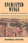 Enchanted Wing: The History of the New Mexico Wing Civil Air Patrol