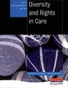 Diversity And Rights In Care