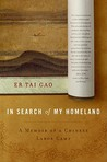 In Search of My Homeland: A Memoir of a Chinese Labor Camp