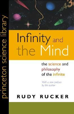 Infinity and the Mind by Rudy Rucker