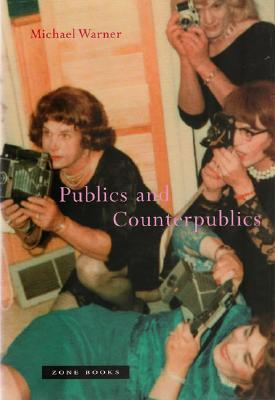 Publics and Counterpublics