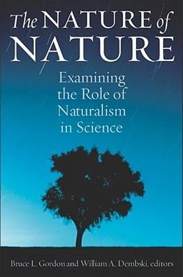 The Nature of Nature by Bruce L. Gordon