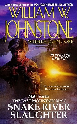 The Last Mountain Man, #5) - by William W. Johnstone, J.A. Johnstone