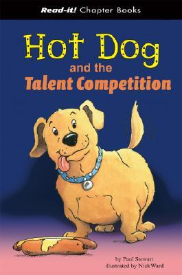 Hot Dog and the Talent Competition (Read-It! Chapter Books) (Read-It! Chapter Books)