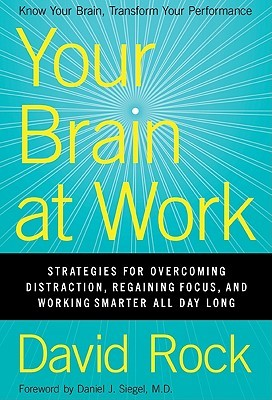 Your Brain at Work by David Rock