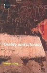 Orality and Literacy: The Technologizing of the Word