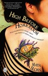 High Before Homeroom by Maya Sloan