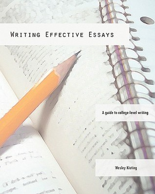 Writing Effective Essays: A Guide to College-Level Writing