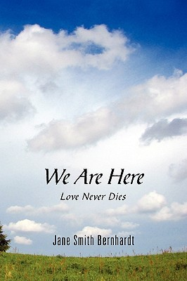We Are Here: Love Never Dies