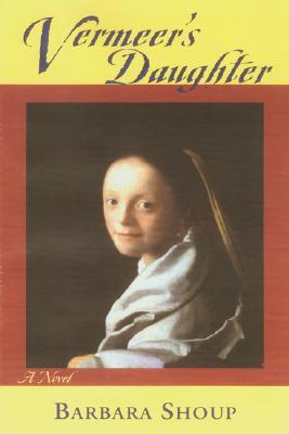 Vermeer's Daughter: A Novel